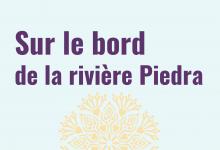 Sur le bord de la rivière Piedra de Paulo Coelho