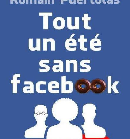 Tout un été sans Facebook de Romain Puértolas en PDF