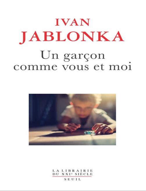 Un garçon comme vous et moi PDF Ivan Jablonka 2021